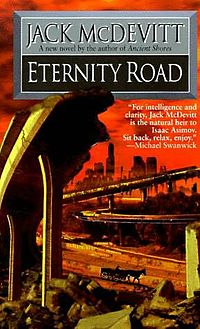 Book Review:  Eternity Road, by Jack McDevitt!