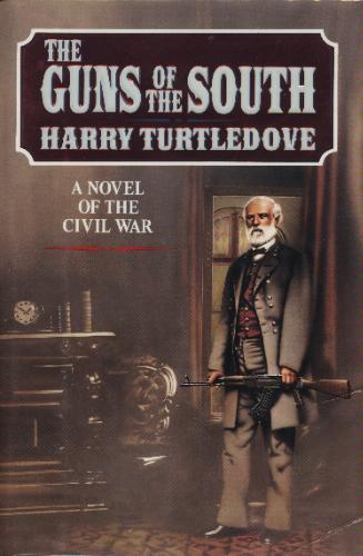 Book Review:  Guns of the South (1992 by Harry Turtledove) (1/2)