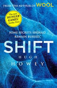 Book Review - Shift, by Hugh Howey (Wool Trilogy #2)