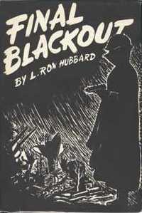 Book Review:  Final Blackout, L. Ron Hubbard